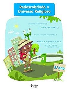 Redescobrindo O Universo Religioso - 5 Ano Aluno