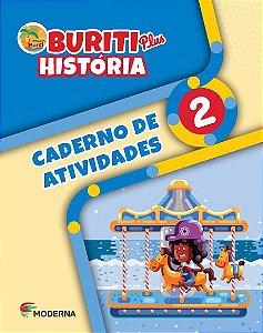 Buriti Plus - História - 2º ano - Caderno de Atividades