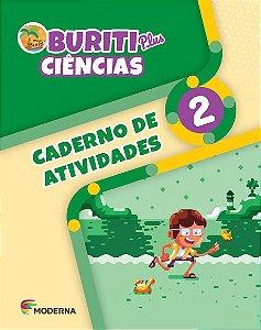 Buriti Plus - Ciências - 2º ano - Caderno de Atividades