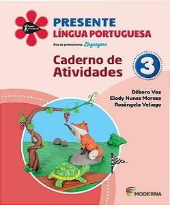 Presente - Língua Portuguesa - 3º ano - Caderno de Atividades - 5ª edição