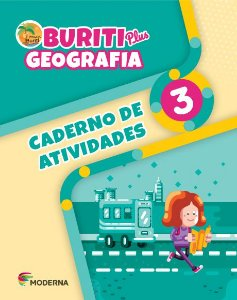 Buriti Plus - Geografia - 3º ano - Caderno de Atividades