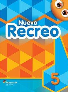 Nuevo Recreo 5 - Libro del Alumno + El Quijote para niños + libro digital