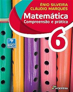 Matemática - Compreensão e prática - 6º ano - 6ª edição - Claudio & Ênio - (versão BNCC)