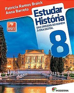 Estudar história: das origens do homem à era digital - 8º ano - 3ª edição