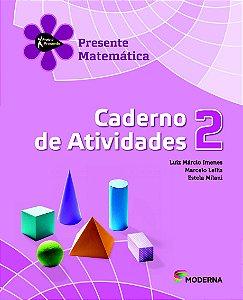 Projeto Presente - Matemática - 2º ano Caderno de atividades