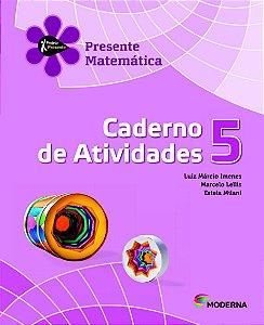 Projeto Presente - Matemática - 5º ano Caderno de atividades