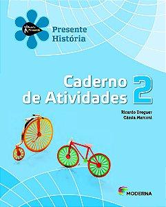 Projeto Presente - História - 2º ano Caderno de atividades