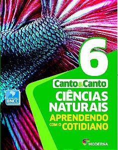 Ciências Naturais - Aprendendo com o cotidiano - 6º ano - 7ª edição - BNCC