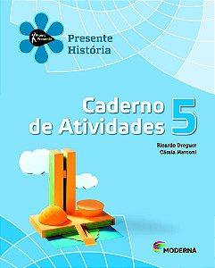 Projeto Presente - História - 5º ano Caderno de atividades
