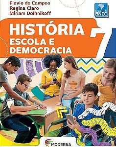 História - Escola e democracia - 7º ano - BNCC