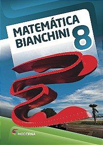 Matemática Bianchini - 8º ano