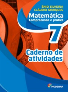 Matemática - Compreensão e prática - 7º ano - Caderno de atividades - 6ª edição - Claudio & ÊNIO