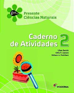 Projeto Presente - Ciências Naturais - 2º ano Caderno de atividades