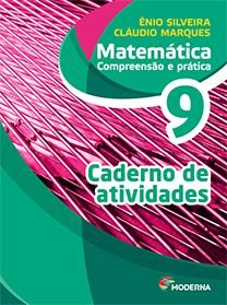 Matemática - Compreensão e prática - 9º ano - Caderno de atividades - 6ª edição - Claudio & ÊNIO