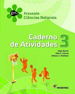 Projeto Presente - Ciências Naturais - 3º ano Caderno de atividades