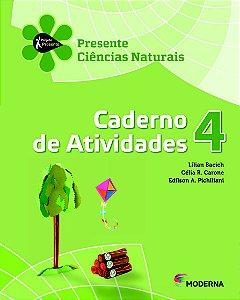 Projeto Presente - Ciências Naturais - 4º ano Caderno de atividades