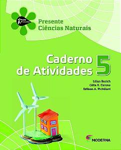 Projeto Presente - Ciências Naturais - 5º ano Caderno de atividades