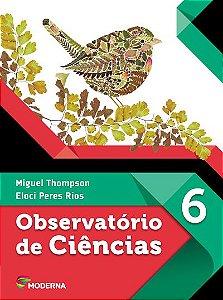 Observatório de Ciências - 6º ano