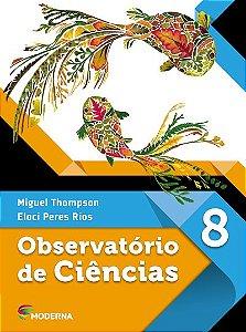 Observatório de Ciências - 8º ano