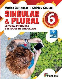 Singular e Plural - 6º ano - 3ª edição - BNCC