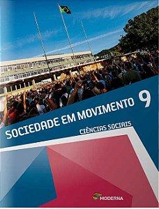 Sociedade em movimento - 9º ano