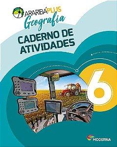 Araribá Plus - Geografia - 6ºano - Caderno de Atividades