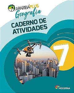 Araribá Plus - Geografia - 7ºano - Caderno de Atividades