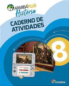 Araribá Plus - História - 8ºano - Caderno de Atividades