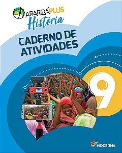 Araribá Plus - História - 9ºano - Caderno de Atividades