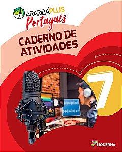 Araribá Plus - Português - 7ºano - Caderno de Atividades