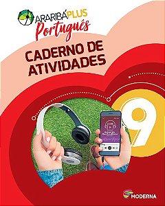 Araribá Plus - Português - 9ºano - Caderno de Atividades
