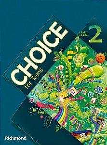 Choice for Teens 2– Livro do Aluno + Versão para Tablet Choice For Teens