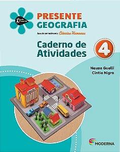 Presente - Geografia - 4º ano - Caderno de Atividades - 5ª edição