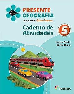 Presente - Geografia - 5º ano - Caderno de Atividades - 5ª edição