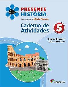 Presente - História - 5º ano - Caderno de Atividades - 5ª edição