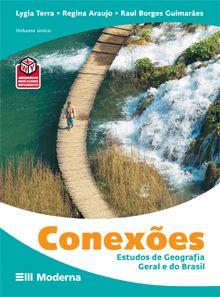 Conexões: Estudos de Geografia Geral e do Brasil - Volume único