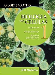 Biologia - Das células - Volume 1