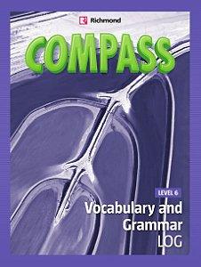 COMPASS 6 VOCABULARY AND GRAMMAR LOG