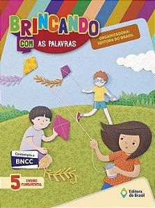 BRINCANDO COM AS PALAVRAS 5° ANO