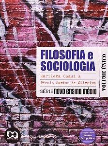 Filosofia e Sociologia - Série Novo Ensino Médio - Volume Único