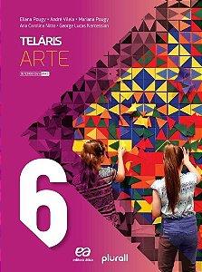Projeto Teláris Artes - 6º Ano