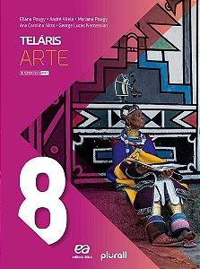 Projeto Teláris Artes - 8º Ano