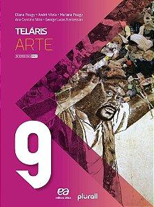 Projeto Teláris Artes - 9º Ano