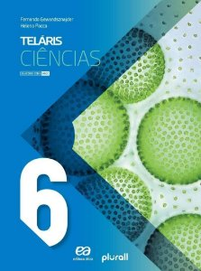 Projeto Teláris Ciências - 6º Ano