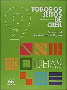 Todos Os Jeitos De Crer - Ideias - 9º Ano
