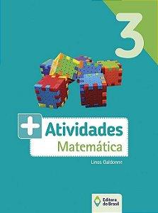 MAIS  ATIVIDADES - MATEMATICA - 3 ANO