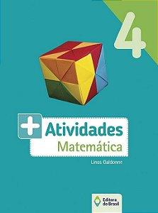 MAIS  ATIVIDADES - MATEMATICA - 4 ANO