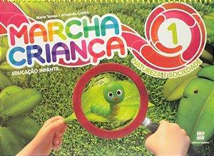 Marcha Criança - Natureza E Sociedade - Ed. Infantil - Vol. 1