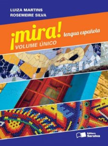 Mira - Lengua Española - Volumen Único