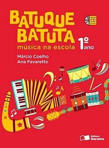 Batuque Batuta - Música na Escola - 1º Ano